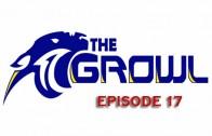 The Growl – Episode 3 – October 28, 2016