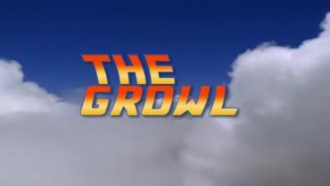 The Growl – Episode 07 – October 19, 2015
