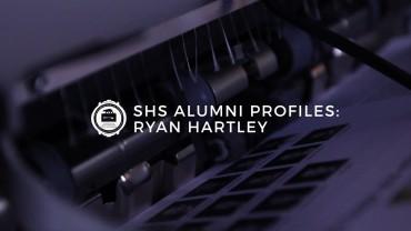 SHS Alumni Profiles: Ryan Hartley