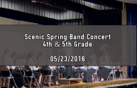 Scenic 4th & 5th Grade Spring Band Concert @ ETR 05/23/2016
