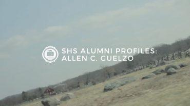 SHS Alumni Profiles: Allen C. Guelzo