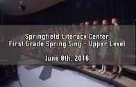 1st Grade Spring Sing – Upper Level June 8th, 2016