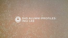 SHS Alumni Profiles: Ingi Lee