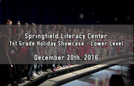 1st Grade Lower Level Holiday Showcase 12/20/2016