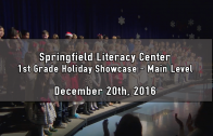 1st Grade Upper Level Holiday Showcase 12/20/2016