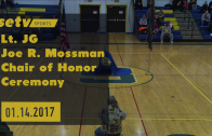 Lt. JG Joe R. Mossman Chair of Honor Ceremony 01/14/2017