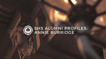 SHS Alumni Profiles: Annie Burridge
