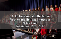 1st Grade Holiday Showcase – Middle Level 12/19/2017
