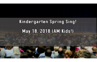 Kindergarten Spring Sing! May 18 2018 (AM Kids!)