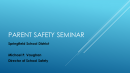 Parent Safety Seminar – Copy