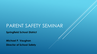 Parent Safety Seminar – Copy